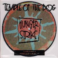 Temple of the Dog - Hunger Strike (7″ inch)