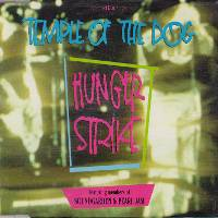 Temple of the Dog - Hunger Strike (CD Single)